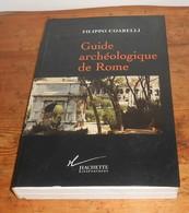Guide Archéologique De Rome. Filippo Coarelli. 1994. - Archéologie