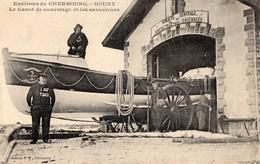 GOURY   - Environs De Cherbourg - Le Canot De Sauvetage Et Les Sauveteurs - France