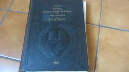 Desarces Encyclopedie Pratique De Mécanique Et D'electricité - Encyclopédies