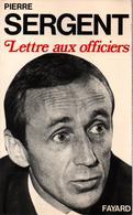 PIERRE SERGENT  LETTRE AUX OFFICIERS - Books