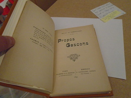 Gascogne : PROPOS GASCONS 1899  XAVIER DE CARDAILLAC LA PLUS RARE ET LA PREMIERE DES 3 EDITIONS DE PROPOS GASCONS - Midi-Pyrénées