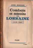 COMBATS ET RETRAITE EN LORRAINE 1939 1940 RECIT OFFICIER ARTILLERIE   17 R.A. ??? - 1939-45