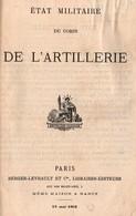 ETAT MILITAIRE DU CORPS DE L ARTILLERIE 1902 LISTE OFFICIERS PERSONNELS REGIMENTS - Livres