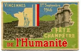 Vlc 94 - Vincennes : Fête Champêtre De L'Humanité - 1° Septembre 1946 (scan RV) - Eventos