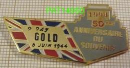 PENICHE DU DEBARQUEMENT DE NORMANDIE 50 Eme ANNIVERSAIRE DU SOUVENIR D DAY GOLD - Militaria