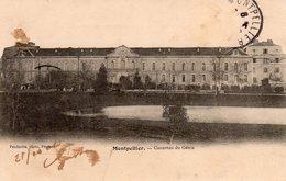 Carte Postale Ancienne - Circulé - Dép. 34 - MONTPELLIER - Caserne Du Génie - Montpellier