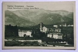 CAPRINO BERGAMASCO - PANORAMA- CHIESA PARROCCHIALE E COLLEGIO SANTA MARIA NV FP - Bergamo