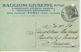 BAGGIONI GIUSEPPE  E FIGLI - FABBRICANTI ATTREZZI AGRICOLI - FORLI - CARTOLINA COMMERCIALE,1928 - PER FERRARA - Equipaggiamenti