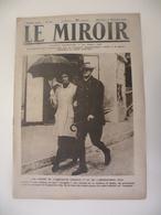 Le Miroir,la Guerre 1914-1918 - Journal N°260 - 17.11.1918 - Les Britanniques Dans Lille Avec Le Général Pétain. - War 1914-18