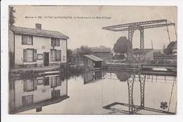 CPA 51 VITRY LE FRANCOIS Le Pont Levis Du Bas Village - Vitry-le-François