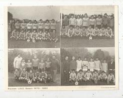Photographie , X4 , Football , équipes  UNION SPORTIVE ORMOISE 1979-1980 ,  Vienne ,  Frais Fr : 1.95 E - Sport