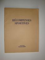 Catalogue De Récompenses Sportives  Coupes-breloques-insignes- Plaquettes-fanions 48 Pages - Sports & Tourisme
