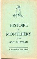 """Livret De 32 Pages """" Histoire De Montlhéry Et De Son Château """" - Ile-de-France"""