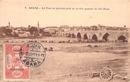 Turquie - Cilicie - Occupation Française / Belle Oblitération - 04 - Adana - Le Pont En Pierre - Turquie