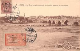 Turquie - Cilicie - Occupation Française / Belle Oblitération - 10 - Adana - Le Pont En Pierre - Turquie