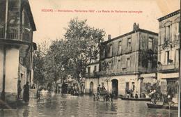 34 - BÉZIERS - INONDATIONS, NOVEMBRE 1907 - LA ROUTE DE NARBONNE SUBMERGÉE - Beziers