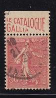 PUBLICITE: SEMEUSE LIGNEE 50C ROUGE LE CATLOGUE GALLIA HAUT ACCP 451 OBLITERE - Advertising