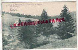 42-  NOIRETABLE- NOTRE DAME DE L' HERMITAGE - LA PRAIRIE ET SES CHAPELLES - Noiretable