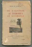 Henri De KERILLIS De L'Algérie Au Dahomey En Automobile 1925 - Books, Magazines, Comics