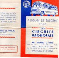 """Dépliant Tourisque Des Autocars De Tourisme S.N.C.F """" Les Circuits Bagnolais """" à Bagnoles De L ' Orne - Dépliants Touristiques"""