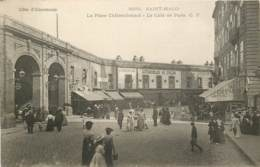 SAINT MALO LA PLACE CHATEAUBRIAND LE CAFE DE PARIS - Saint Malo