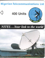 NIGERIA - Earth Station, Nigerian Telecom Ltd First Chip Issue 400 Units, Sample(no Chip, No CN) - Nigeria