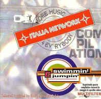 Italia Network Compilation - Swimmin' & Jumpin' - Dance, Techno & House