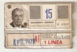 """BIGLI--0015-- ABBONAMENTO MENSILE """"APRILE 1978"""" VALIDO PER 1 LINEA URBANA 15 - Europa"""