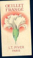 Carte Parfumée L.T. Piver Paris Oeillet Frangé Avec Calendrier 1940    GX18 - Cartes Parfumées