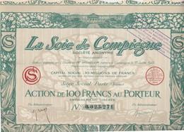 Action  100 Francs 1923 / La Soie De Compiègne (60 Oise) / Siège Social à Paris - Actions & Titres