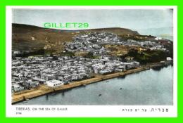 TIBERIAS, ISRAEL - TIBERIAS, ON THE SEA OF GALILEE - PHOTONA - - Israel