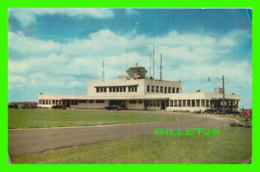 AÉRODROME DE MONTRÉAL - L'AÉROPORT DE MONTRÉAL À DORVAL - CIRCULÉE EN 1956 - H. S. CROCKER - - Aérodromes
