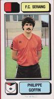 Panini Football Voetbal 83 1983 Belgie Belgique Sticker FC Seraing Liege Luik Nr. 235 Philippe Goffin - Sports