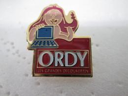 PIN'S    ORDY  LES  GRANDES  DECOUVERTES - Computers
