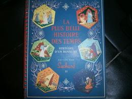 LA PLUS BELLE HISTOIRE DES TEMPS  HISTOIRE D UN ROYAUME  EDITEE PAR SUCHARD II - Chocolat