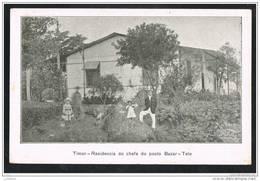 EAST TIMOR PORTUGUES - Liquiça - Residencia Do Chefe Do Posto Bazar - Tete  ( Portugal Colonial ) - Timor Oriental