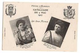 27 EURE - EVREUX Cavalcade Du 5 Mai 1907, Les Deux Reines - Evreux