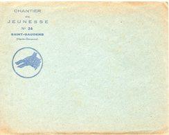 LES CHANTIERS DE LA JEUNESSE GROUPEMENT N°26 CAMP DES MARECHAUX Saint Gaudens Ht Garonne Lettre Avec Courrier - Marcophilie (Lettres)