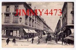 CPA - Rue Nationale Bien Animée - TOURS 37 Indre Et Loire - N°9 - N D Phot. - Tours