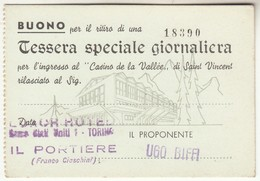 CASINO DE LA VALLEE SAINT VINCENT - TESSERA FREE ENTRY CARD ANNI 70? - Tickets - Vouchers