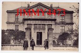 CPA - Le Palais De Justice, Entrée Bien Animée - PROVINS 77 Seine Et Marne - N°10 - Edit. S. MONET à Bray Sur Seine - Provins