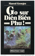 GO SUR DIEN BIEN PHU VOLONTAIRE NON PARACHUTISTE FRERE D ARME ARMEE GUERRE INDOCHINE - Livres