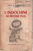 L INDOCHINE DE REPOND PLUS RECIT GUERRE CORPS LEGER INTERVENTION CLI MISSION PARACHUTAGE - Livres