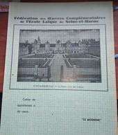 Protège-cahier De La Fédé. Œuvres Complémentaires École Laïque De Seine-et-Marne, Vers 1930. - Protège-cahiers