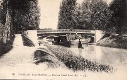 CPA - Batellerie - 51 - CHALONS-SUR-MARNE - Pont Du Canal Louis XII  - Péniche - Châlons-sur-Marne