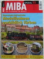 MIBA Spezial 95 Modellbahnen Vorbildlich Färben 2013 Ratgeber Magazin - Bücher & Zeitschriften