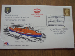 S067: FDC: Rededication Of RNLB KATHLEEN MARY Porthdinllaen, Gwynedd. 11.5p RNLI OFFICIAL SERIES COVER No. 50. 15.8.79. - FDC