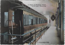 Le Wagon Du Maréchal Foch  -   Twee Kaarten - Oorlog 1914-18