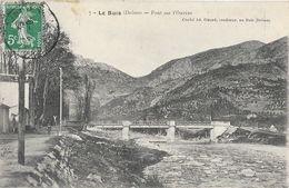 Buis-les-Baronnies (Drôme) - Le Pont Sur L'Ouvèze - Cliché Ad. Girard, Confiseur - Buis-les-Baronnies