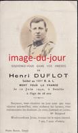 Faire Part De Décés Militaire  Henri Duflot Soldat Au 101e R.A.L  Mort En Juin 1940 A Senlis - Décès